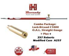 Hornady Lock-N-Load STRAIGHT OAL Gauge C1000 + 257 Roberts Modified Case A257