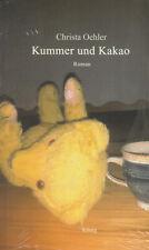 KUMMER UND KAKAO - Christa Oehler BUCH - NEU