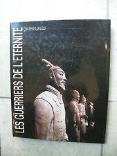 Les Guerriers de l'Eternité Qin Shihuangdi Editions Serpenoise 1992