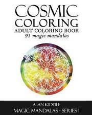 Cosmic Colouring: Mandala Magic (Cosmic Colouring Books For Adults) (Volume 1)