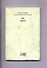 Gaetano Trainito # FILO SPINATO # Società Editrice Internazionale 1996