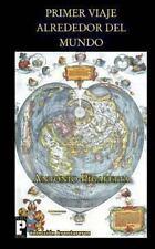 Primer Viaje Alrededor del Mundo by Antonio Pigafetta (2011, Paperback)