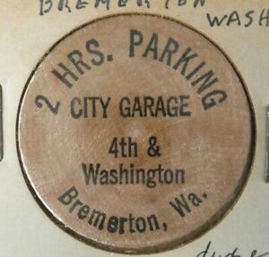 VINTAGE BREMERTON WASHINGTON 2 HRS PARKING CITY GARAGE WOODEN NICKEL
