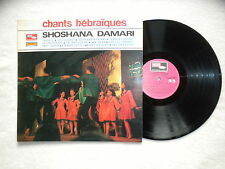 "LP SHOSHANA DAMARI ""Chants hébraïques"" MODE SERIE CMDINT 9632 FRANCE §"