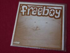 """Freeboy   –  But I Am EX+   7"""""""