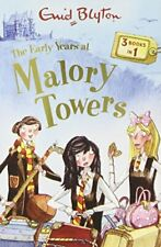 The Early Years at Malory Towers: 3 Books in 1 by Blyton, Enid Book The Fast
