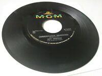 "1966 Roy Orbison: Communication Breakdown [EX] 45 RPM 7"" record MGM K-13634 Rock"