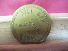 AUSTIN MINNESOTA MN MERCHANT GOOD FOR 20c IN TRADE TOKEN MILL BAR ORIGINAL
