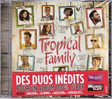 CD TROPICAL FAMILY 12T DUOS FRAGER/LUNA/CORNEILLE/MATADOR NEUF SCELLE