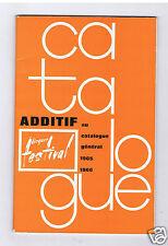 ADDITIF CATALOGUE FESTIVAL 1965 > 1966