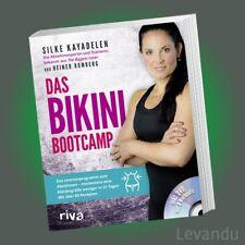 DAS BIKINI-BOOTCAMP   SILKE KAYADELEN   Intensivprogramm zum Abnehmen - mit DVD