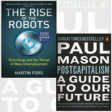 Paul Mason PostCapitalism ,The Rise of the Robots 2 Book Collection Set Pack NEW
