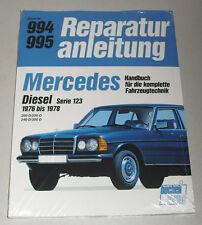 Reparaturanleitung Mercedes Benz W123 Diesel 200 D / 220 D / 240 D / 300 D