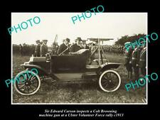 OLD LARGE HISTORIC PHOTO EDWARD CARSON WITH ULSTER Vol. FORCE, MACHINE GUN 1913