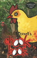 Jackie French's Chook Book by Jackie French (Paperback, 2010)