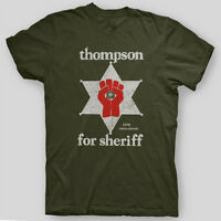 HUNTER S THOMPSON SHERIFF Fear Loathing GONZO T-Shirt SIZES S-5X