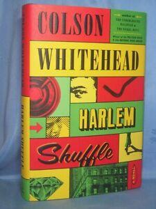 HARLEM SHUFFLE COLSON WHITEHEAD BRAND NEW HC/DJ HEISTS IN 1960'S HARLEM