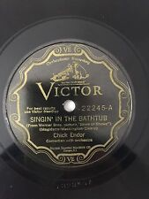 """RARE 78RPM 10"""" VICTOR 22245 CHICK ENDOR SINGIN' IN THE BATHTUB / LADY LUCK"""