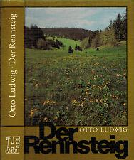 Otto Ludwig, Der Rennsteig e Wanderbuch, Neue, vollständige Ausgabe post-DDR '91