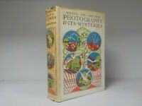 C.R. Gibson - Photography And Its Mysteries - 1925 (ID:784)