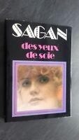 Francoise Sagan Las Ojos de Seda 1976 París Ed. Club Loisirs Con / Buen Estado