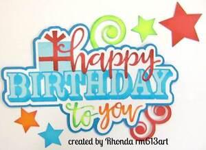 Happy Birthday boy paper piecing title premade scrapbook page Rhonda rm613art