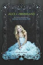 Alice in Zombieland by Showalter, Gena