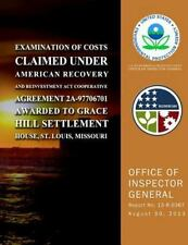 Examination of Costs Claimed under American Recovery and Reinvestment Act...