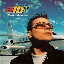 ATB: Movin 'Melodies/CD