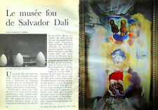 Article papier 6 pages LE MUSEE FOU DE SALVADOR DALI novembre 1984 P1029872