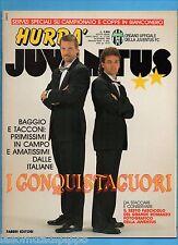 HURRA' JUVENTUS-1990 N.12- TACCONI-BAGGIO-DI CANIO- NO ROMANZO JUVE