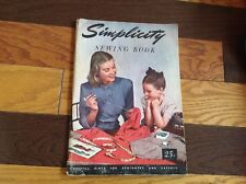 Simplicity Sewing book-Vintage 1947- very good condition helpful hints Rare