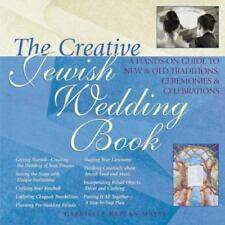 The Creative Jewish Wedding Book: A Guide to Making the Wedding of-ExLibrary