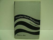 Applied Fluid Mechanics by Robert L. Mott (1979, Hardcover)