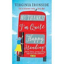 No, Thanks! I'm Quite Happy Standing!: Marie Sharp 4, Ironside, Virginia, New