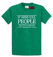 If Guns Kill Ppl Pencils Misspell Words Funny T Shirt Gun Rights Political Tee
