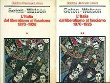 SETON-WATSON Christopher, L'Italia dal liberalismo al fascismo 1870-1925