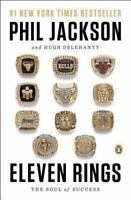 Eleven Rings : The Soul of Success by Phil Jackson (2014, PB) LIKE NEW