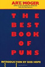 The Best Book of Puns by Art Moger, (Paperback), Citadel , New, Free Shipping