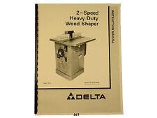 Delta  2 Speed Heavy Duty Wood Shaper  Instruction & Parts Manual *861