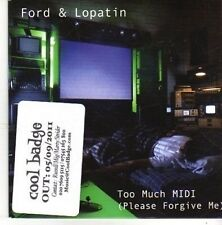(BZ615) Ford & Lopatin, Too Much Midi (Please Forgive Me) - 2011 DJ CD