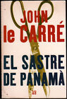 EL SASTRE DE PANAMA - JOHN LE CARRE - EN CATALAN