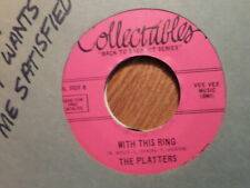 COLLECTABLES 45 RECORD/PLATTERS/I LOVE YOU A THOUSAND TIMES/WITH THIS RING/ VG+
