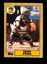 1987 TOPPS TONY PENA #60 PIRATES SIGNED VINTAGE AUTO BOLD!