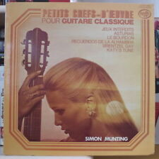 SIMON MUNTING PETITS CHEFS D'OEUVRES POUR GUITARE CLASSIQUE FRENCH LP MFP 1974