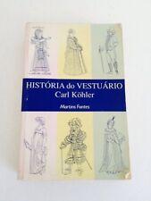 Historia Do Vestuario  Kohler Martin Fontes Book