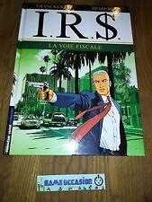 I.R.$ LA VOIE FISCALE / EDITION LOMBARD 2002 VRANCKEN DESBERG BD