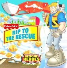 Rip To The Rescue (Fisher-Price Rescue Heroes)