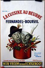 Bourvil : Fernandel : La Cuisine Au Beurre : POSTER
