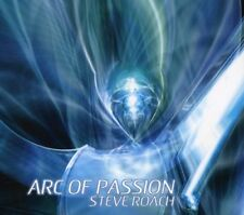 Steve Roach - Arc of Passion [New CD]